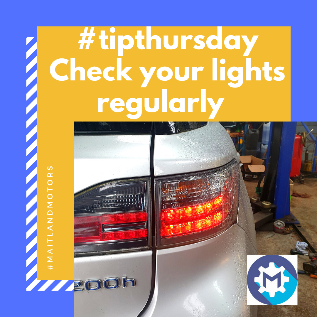 #tipthursday from Maitland Motors – Check your lights regularly.