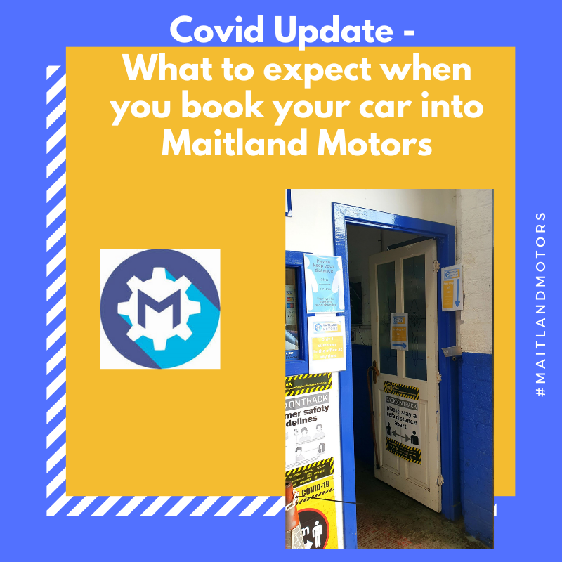 What to expect when you book your car into Maitland Motors – Covid Update