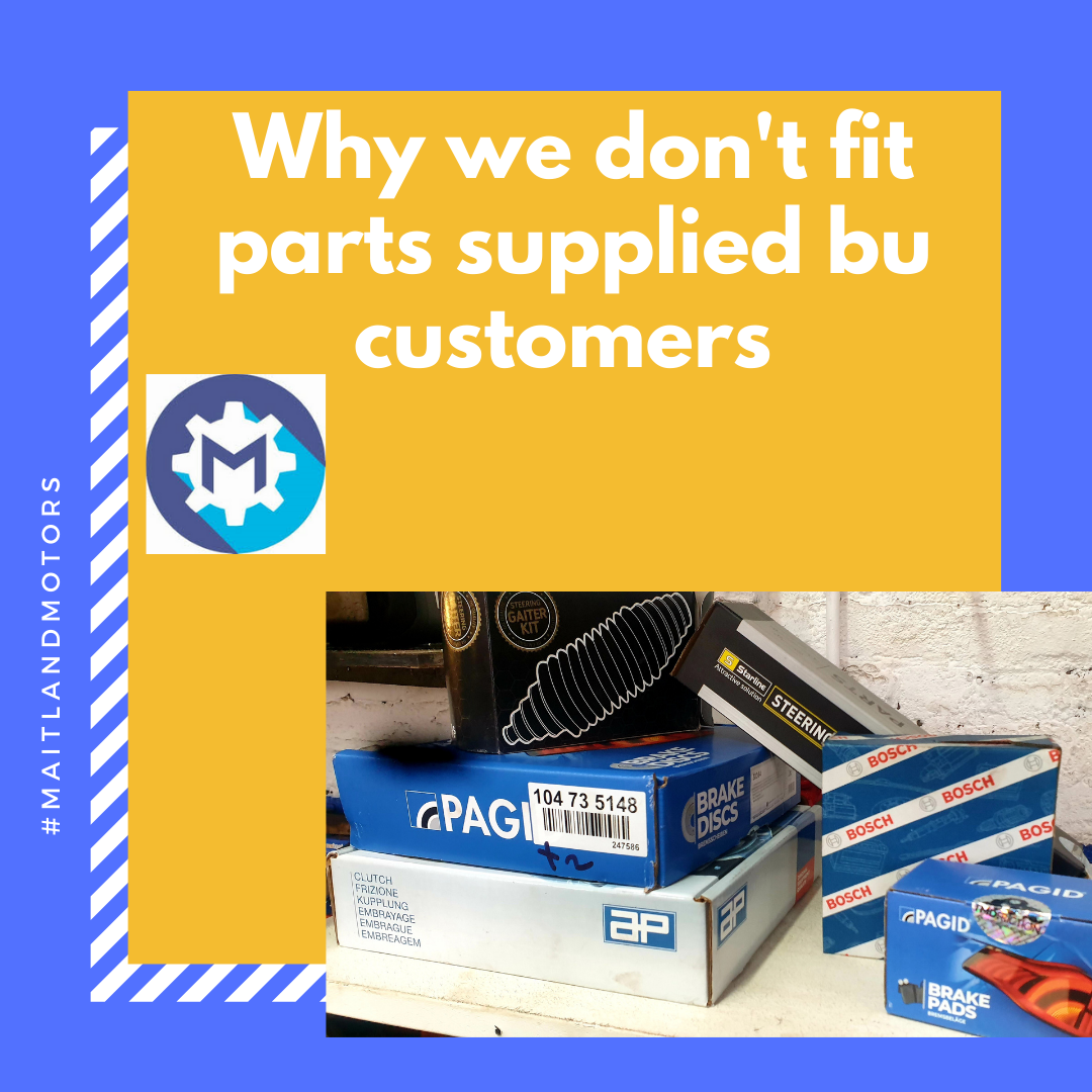 Why we don't fit parts supplied by customers