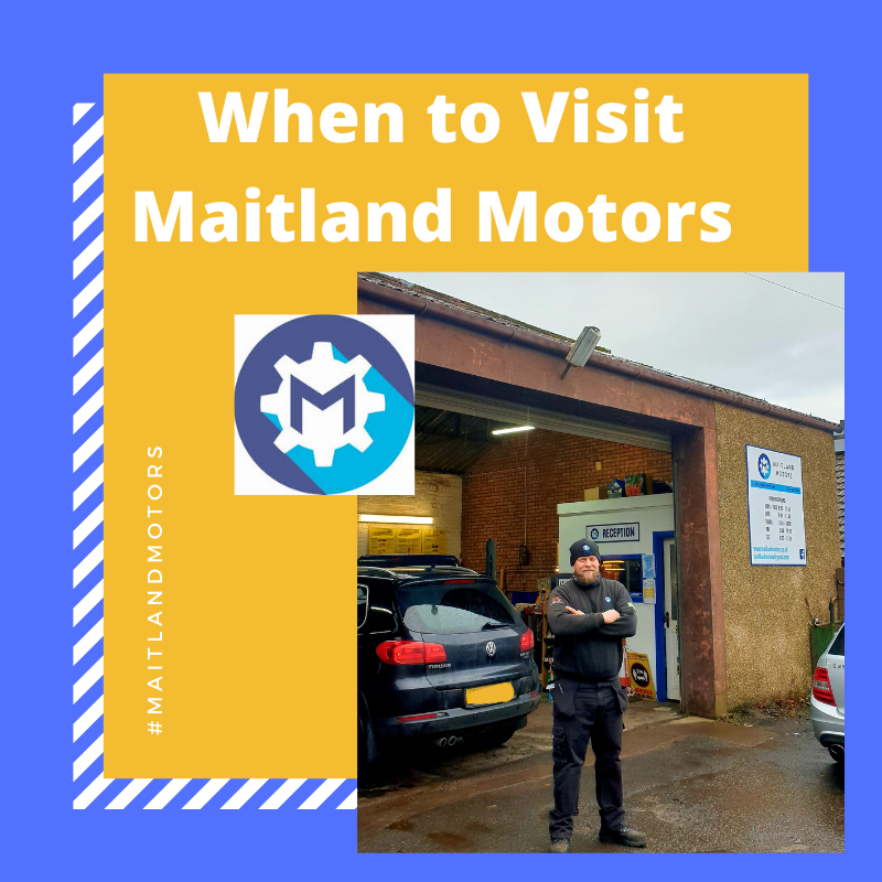 When should you visit Maitland Motors?