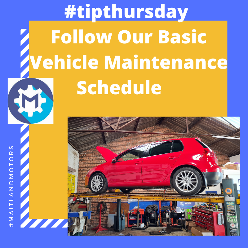 Follow Our Basic Vehicle Maintenance Schedule by Maitland Motors